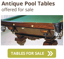 Antique pool tables